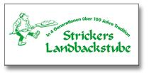Strickers Landbackstube